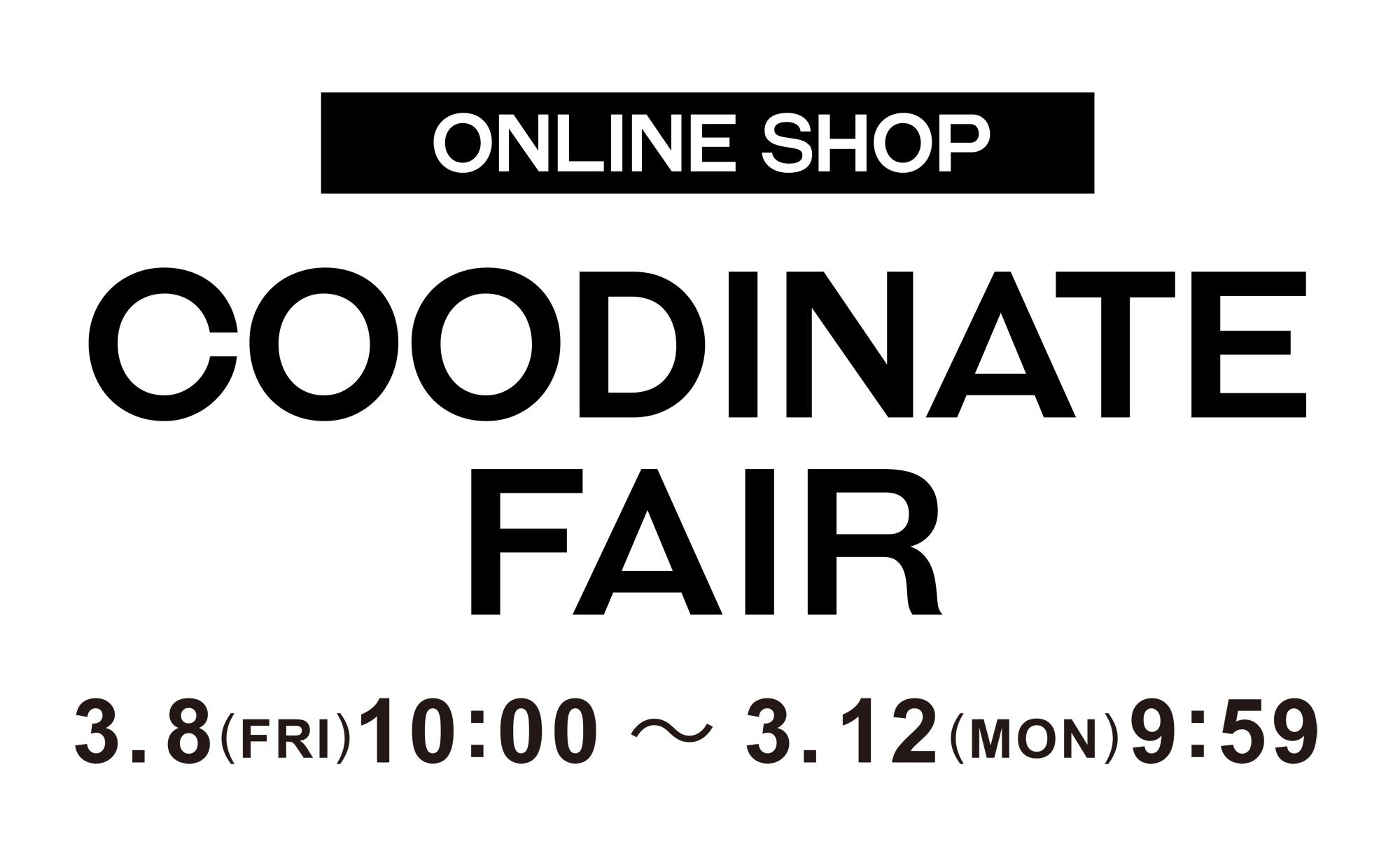 2018.3.8(thu)~ CODDINATE FAIR