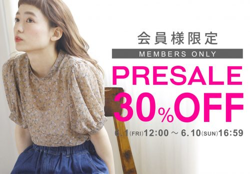 【ONLINE SHOP】MEMBERS PRE SALE  [ 6.1fri 12:00 ~ 6.10sun 16:59 ]