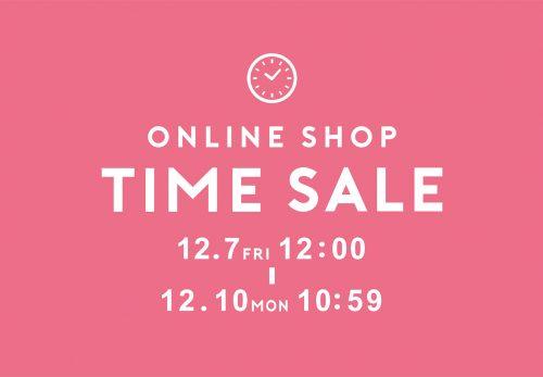 【ONLINE SHOP】TIME SALE 20%OFF [ 12.7fri 12:00 ~ 12.10mon 10:59 ]